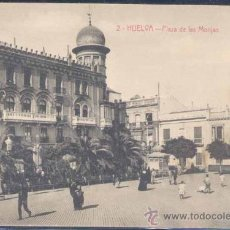 Postales: HUELVA.- PLAZA DE LAS MONJAS. Lote 21051399