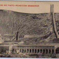 Postales: HUELVA MINAS DE RIO TINTO. Nº 14. FUNDICIÓN BESSEMER. PAPELERIA INGLESA. SIN CIRCULAR.. Lote 23816752