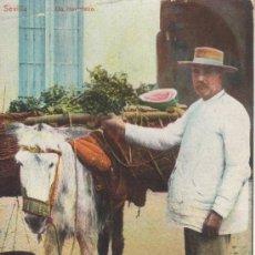 Postales: SEVILLA. UN HORTELANO. CIRCULADA 1913 MAS COLECCIONISMO EN RASTRILLOPORTOBELLO. Lote 24453481