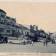 Postales: ALGECIRAS (CÁDIZ).- MUELLE-PARADA DE LOS AUTOS DE SEVILLA Y CÁDIZ. Lote 25449270