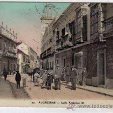 Postales: CADIZ. ALGECIRAS. Nº70. CALLE ALFONSO XI EDITOR V.L. SEVILLA. ESCRITA. SIN CIRCULAR.. Lote 25885778