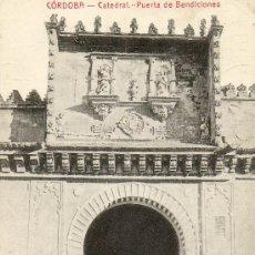 Postales: POSTAL ANTIGUA-CORDOBA-CATEDRAL-PUERTA DE BENDICIONES. Lote 28297515