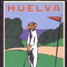 Postales: HUELVA - PATRONATO DE TURISMO - DESTINO GOLF. Lote 28366881