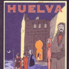 Postales: HUELVA - PATRONATO DE TURISMO - DESTINO NIEBLA . Lote 28366888