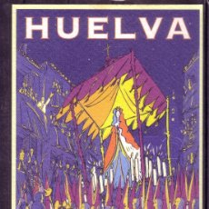Postales: HUELVA - PATRONATO DE TURISMO - DESTINO SEMANA SANTA. Lote 28366892