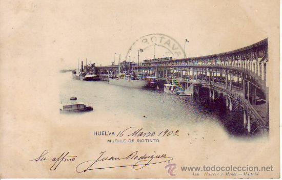 HUELVA - MUELLE DE RIO TINTO - Nº 446 HAUSER Y MENET (Postales - España - Andalucía Antigua (hasta 1939))