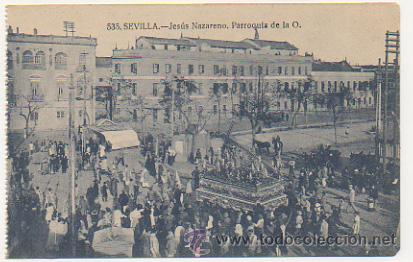 SEVILLA. JESÚS NAZARENO. PARROQUIA DE LA O.(ED. MANUEL BARREIRO Nº535). PROCESIÓN. (Postales - España - Andalucía Antigua (hasta 1939))