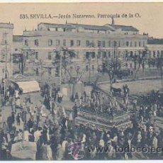 Postales: SEVILLA. JESÚS NAZARENO. PARROQUIA DE LA O.(ED. MANUEL BARREIRO Nº535). PROCESIÓN.. Lote 30298620