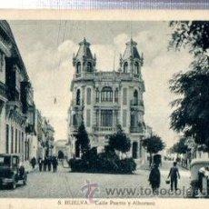 Postales: TARJETA POSTAL HUELVA, CALLE PUERTO Y ALBORNOZ, 53425, ROISIN. Lote 32248961