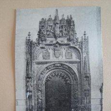 Postales: GRANADA. CATEDRAL. PORTADA DE LA CAPILLA REAL.. Lote 32980681