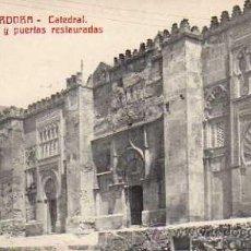 Postales: CÓRDOBA Nº 5 CATEDRAL FACHADA Y PUERTAS RESTAURADAS CASTAÑEIRA Y ÁLVAREZ SIN CIRCULAR . Lote 33508543