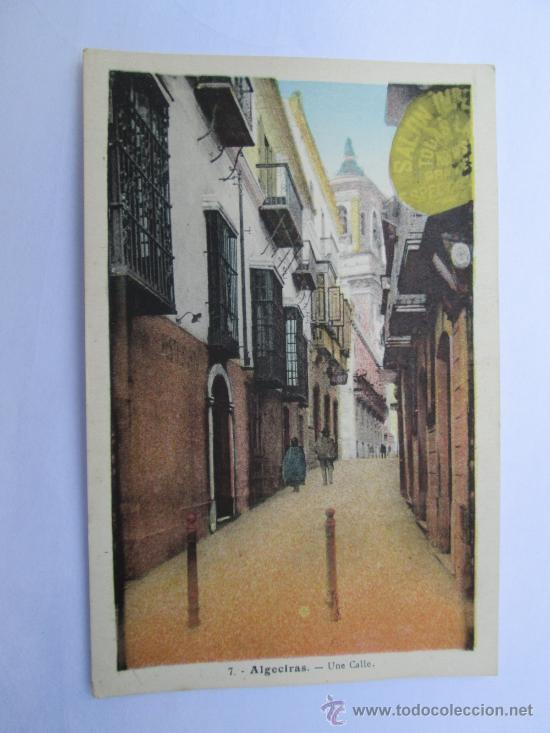 ALGECIRAS UNA CALLE 7 (Postales - España - Andalucia Moderna (desde 1.940))