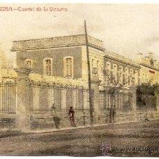 Postales: CORDOBA, CUARTEL DE LA VICTORIA, EDIT.LARA Y GARCIA, RARISIMA. Lote 34088252