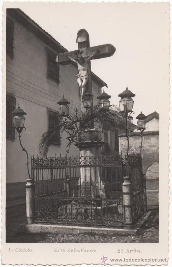 CÓRDOBA.- CRISTO DE LOS FAROLES. (Postales - España - Andalucia Moderna (desde 1.940))