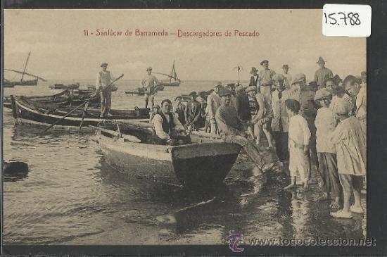 SANLUCAR DE BARRAMEDA - 11 - DESCARGADORES DE PESCADO -EDICION LA X 4 -(15.788) (Postales - España - Andalucía Antigua (hasta 1939))