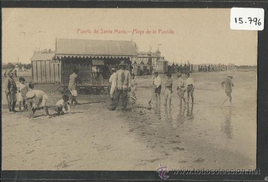 PUERTO DE SANTA MARIA - PLAYA DE LA PUNTILLA - JOSE PIÑERO LOPEZ- (15.796) (Postales - España - Andalucía Antigua (hasta 1939))