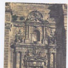 Postales: 4-ALMERIA-PORTADA DE LA CATEDRAL. Lote 37806010
