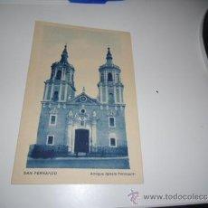 Postales: POSTAL ANTIGUA DE SAN FERNANDO ANTIGUAL IGLESIA PARROQUIAL MAYOR BENITO. Lote 38119517