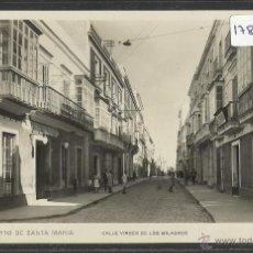 Postales: PUERTO DE SANTA MARIA - 8 - CALLE VIRGEN DE LOS MILAGROS - FOTO ROISIN - (17825). Lote 39880516