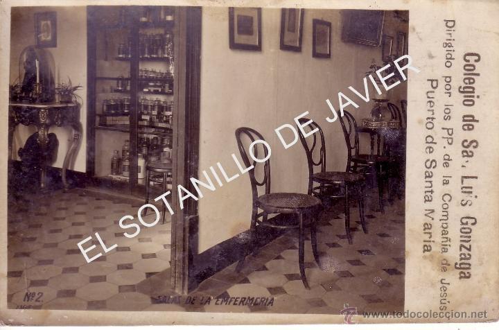 POSTAL DEL PUERTO DE SANTA MARIA - CADIZ - COLEGIO SAN LUIS GONZAGA - ENFERMERIA - JESUITAS (Postales - España - Andalucía Antigua (hasta 1939))