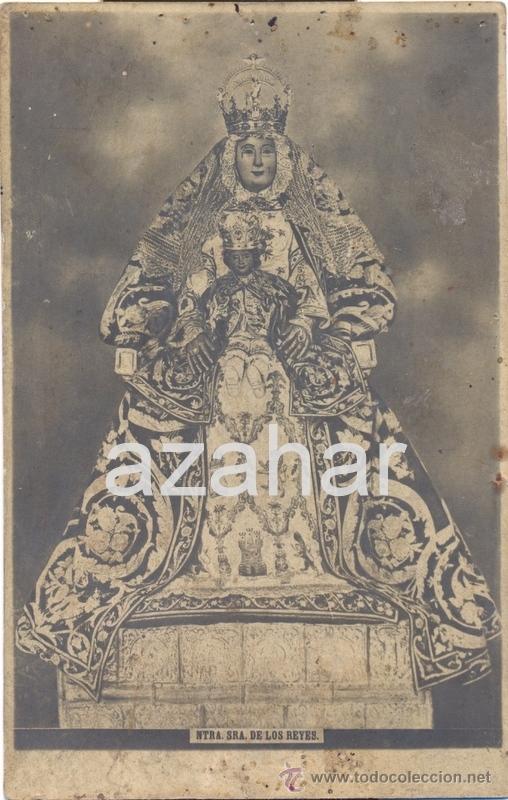 SEVILLA, ANTIQUISIMA POSTAL FOTOGRAFICA DE LA VIRGEN DE LOS REYES (Postales - España - Andalucía Antigua (hasta 1939))