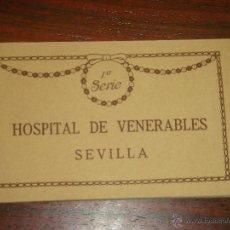 Postales: ANTIGUO ALBUM DE 15 POSTALES DE HOSPITAL DE VENERABLES. SEVILLA. SERIE 1ª. THOMAS.. Lote 42593236