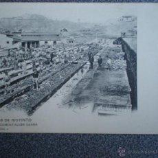 Postales: MINAS DE RÍO TINTO CIMENTACIÓN CERDA POSTAL ANTERIOR A 1905. Lote 43030293