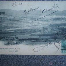 Postales: MINAS DE RÍO TINTO EL CANALEO POSTAL AÑO 1906. Lote 43030301