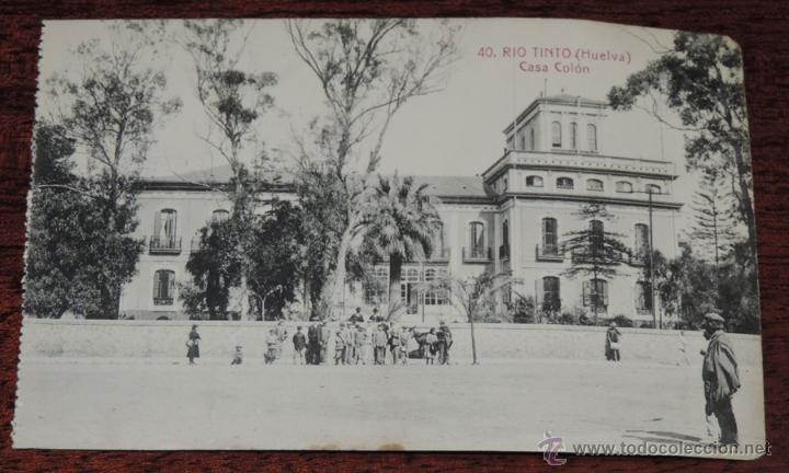 POSTAL DE RIO TINTO - HUELVA Nº 40 - CASA COLON - ED. PAPELERIA INGLESA - NO CIRCULADA. (Postales - España - Andalucía Antigua (hasta 1939))