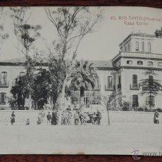Postales: POSTAL DE RIO TINTO - HUELVA Nº 40 - CASA COLON - ED. PAPELERIA INGLESA - NO CIRCULADA.. Lote 43511158