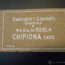 Postales: CHIPIONA-CADIZ-SANTUARIO Y CONVENTO SANATORIO DE NUESTRA SEÑORA DE REGLA - 10 POSTALES. Lote 43868782