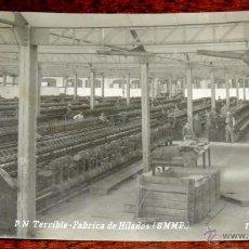 Postales: POSTAL FOTOGRAFICA DE PUEBLO NUEVO TERRIBLE - FABRICA DE HILADOS (S.M.M.P.), FOTO NAVARRO, EDITORIAL. Lote 44944328
