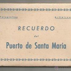 Postales: PUERTO DE SANTA MARÍA - LIBRITO DE 10 POSTALES - NO APARECE EDITOR. Lote 45298637