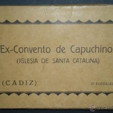 Postales: F53 - BLOCK DE 20 ANTIGUAS POSTALES-EX CONVENTO DE CAPUCHINOS(IGLESIA DE SANTA - CATALINA ) CÁDIZ. Lote 45631781