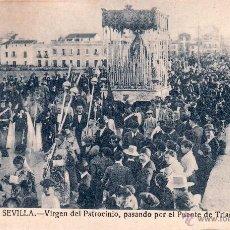 Postales: SEVILLA SEMANA SANTA - VIRGEN PATROCINIO PASANDO POR EL PUENTE D TRIANA - HDAD CACHORRO - CIRCULADA. Lote 46175357