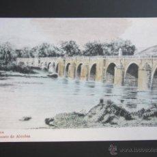 Postkarten - POSTAL CORDOBA. PUENTE DE ALCOLEA. PRIMERA EDICIÓN - 47199830