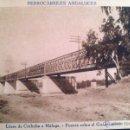 Postales: FERROCARRILES ANDALUCES, LINEA DE CORDOBA A MALAGA, PUENTE SOBRE EL GUADALQUIVIR. Lote 47591665