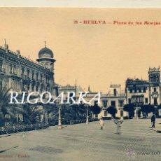Postales: HUELVA.- PLAZA DE LAS MONJAS. Lote 47602546