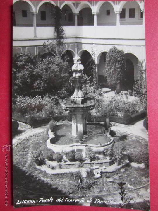 LUCENA. CORDOBA. FUENTE DEL CONVENTO DE FRANCISCANOS. FOTOGRAFIA. (Postales - España - Andalucia Moderna (desde 1.940))