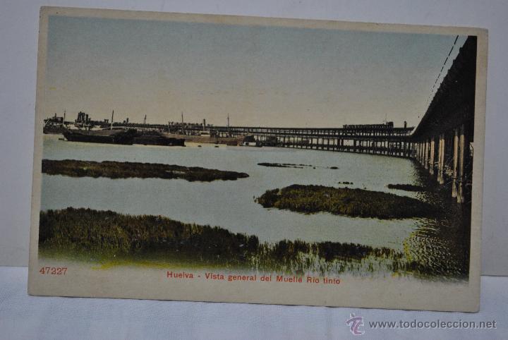 MUELLE RIO TINTO (Postales - España - Andalucía Antigua (hasta 1939))