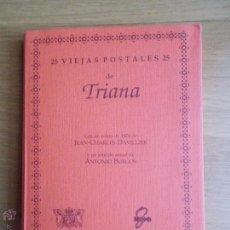 Postales: CARTERILLA ESTUCHE CON COLECCION DE 25 POSTALES DE SEVILLA TRIANA. Lote 49380508