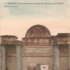 Postales: CÓRDOBA Nº 1 PUENTE ROMANO PUERTA.... HAUSER Y MENET SEÑAN FOTG.. Lote 49447661