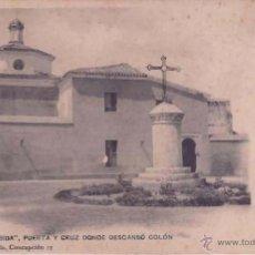 Postkarten - LA RABIDA (HUELVA), ROGELIO BUENDIA Y HAUSER Y MENET, Nº 21 PUERTA Y CRUZ DONDE DESCANSO COLON - 50110624