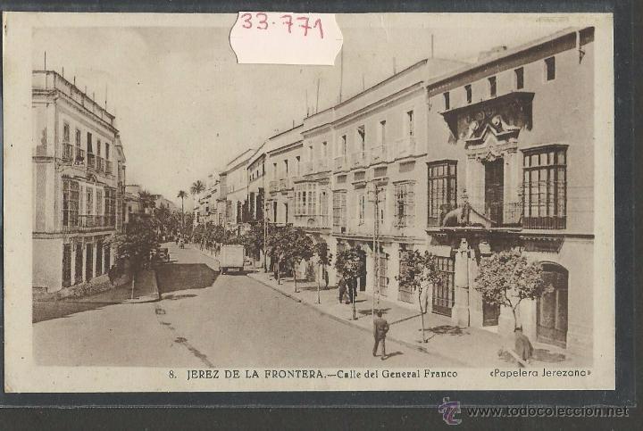 JEREZ DE LA FRONTERA - 8 - CALLE DEL GENERAL FRANCO - PAPELERA JEREZANA - (33771) (Postales - España - Andalucía Antigua (hasta 1939))