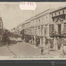 Postales: JEREZ DE LA FRONTERA - 8 - CALLE DEL GENERAL FRANCO - PAPELERA JEREZANA - (33771). Lote 50339931