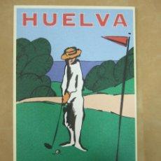 Postales: POSTAL HUELVA - PATRONATO DE TURISMO DE HUELVA - 2000 - GOLF. Lote 51205361