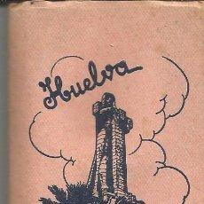 Postales: HUELVA - LIBRITO DE 10 POSTALES PEQUEÑAS - EDICIONES GARCÍA GARRABELLA. Lote 52838929