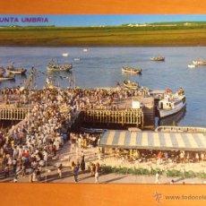 Postales: PUNTA UMBRIA. (HUELVA). PROCESION MARINERA DE LA VIRGEN DEL CARMEN. POSTAL ESCRITA. AÑOS 70.. Lote 52888366
