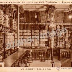 Postales: POSTAL PUBLICITARIA ALMACEN DE TEJIDOS NUEVA CIUDAD, UN RINCON DEL PATIO,MUY RARA. Lote 53281771