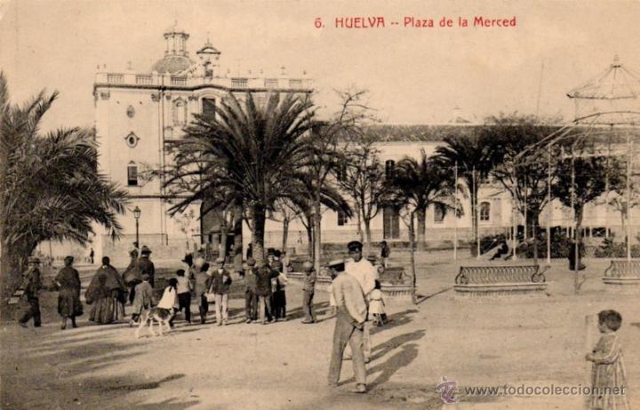 POSTAL DE HUELVA - PLAZA DE LA MERCED - N. 6 - ED. PAPELERIA M. MORA Y COMP (Postales - España - Andalucía Antigua (hasta 1939))